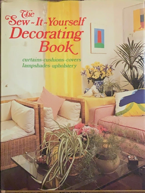 The Sew-It-Yourself Decorating Book by Yvonne Deutch