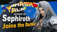 Smash Talk 13: Sephiroth Stabs The Ground
