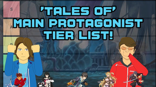'Tales of' Main Protagonist Tier List!