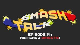 Smash Talk Episode 14: Pokémon Presents and Nintendo Directs!