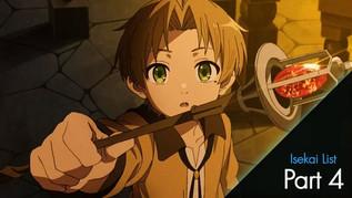 Anime List - Favorite Isekai (Part 4)