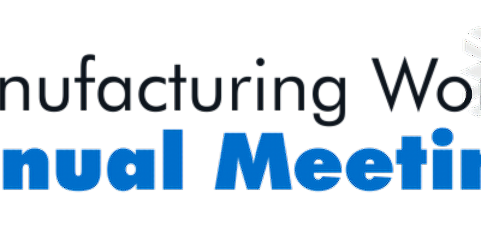 Manufacturing Works Annual Meeting