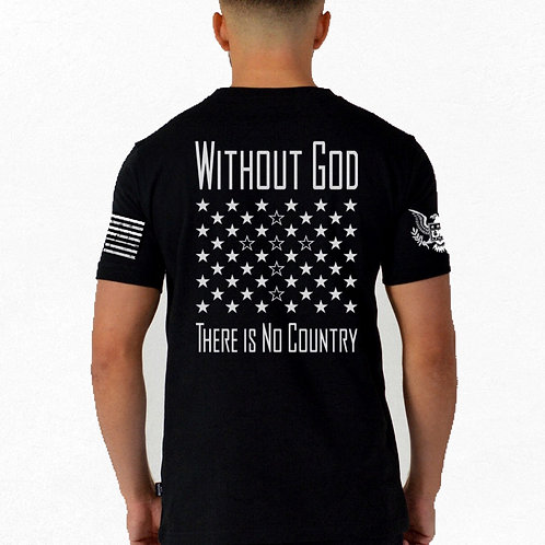Without God There Is No Country T-Shirt