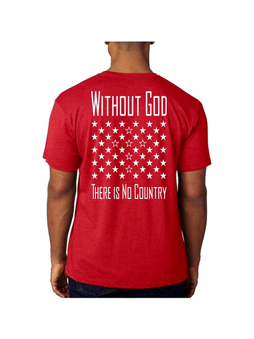 Without God There Is No Country RED T-Shirt