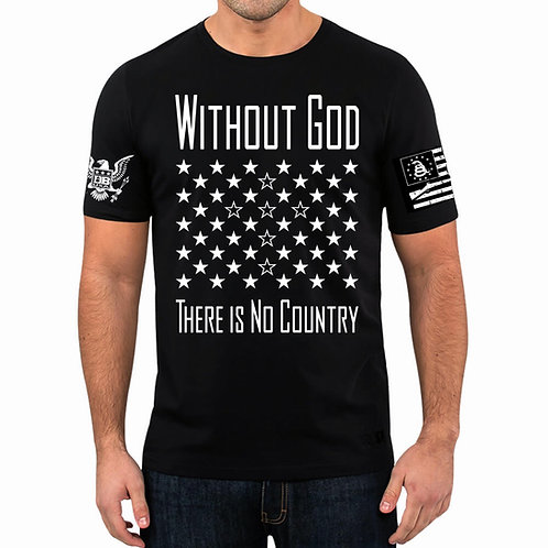 Without God There Is No Country T-Shirt  (FRONT PRINT)