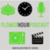 Flower Hour Podcast.png