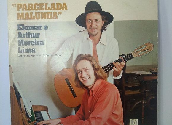 Lp Elomar & Arthur Moreira Lima / Parcelada Mulunga