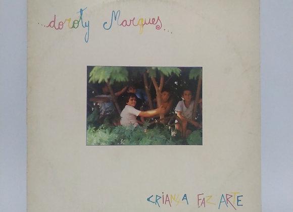 LP Doroty Marques / Criança Faz Arte