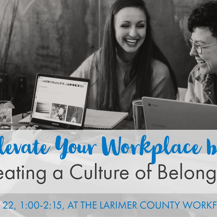 Creating a Culture of Belonging