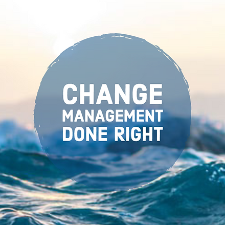 Change Management Done Right.png