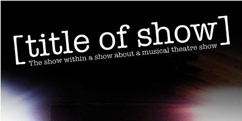 Black Background Title of Show.jpg