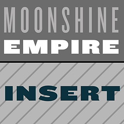 Moonshine Empire Insert.png