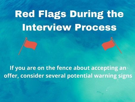 10 RED FLAGS TO CONSIDER WHEN OFFERED THE JOB