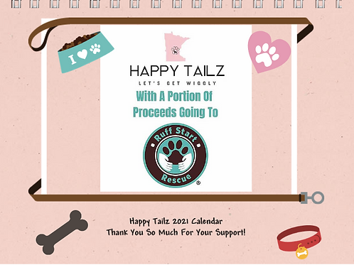 Happy Tailz 2021 8x11 Calendar