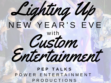Lighting Up New Year's Eve with Custom Entertainment