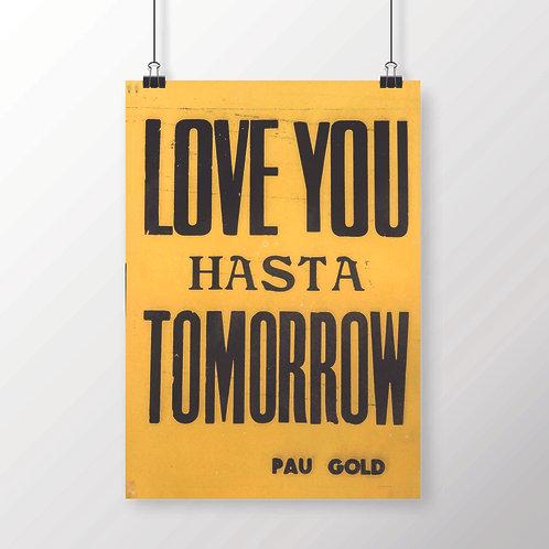 Love You Hasta Tomorrow