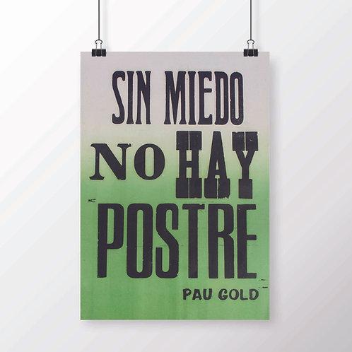 Sin Miedo no hay Postre
