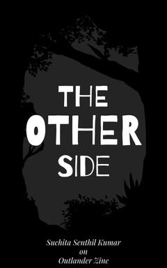 The Other Side - Suchita Senthil Kumar.j