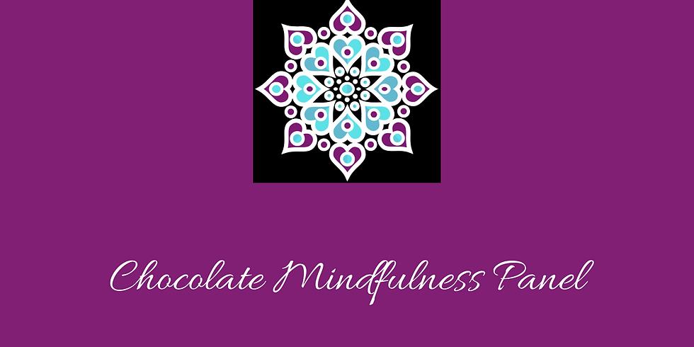 Chocolate Mindfulness Panel