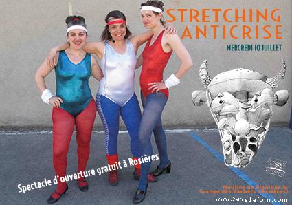 10 juillet 2019 Stretching anti-crise au Festival Nuits de Rêve