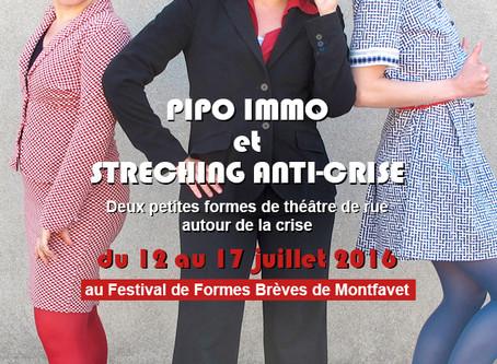 12 au 17 juillet 2016 Pipo Immo + Streching anti-crise