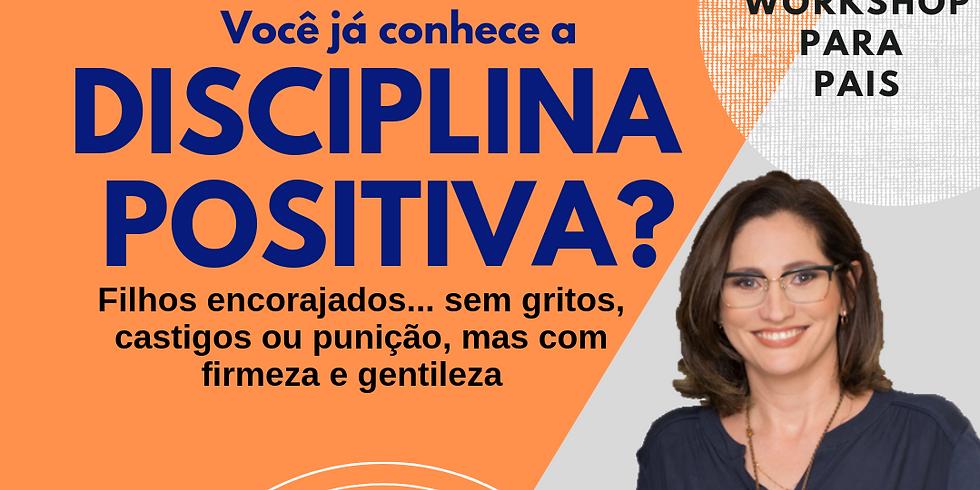 Workshop Natal- Disciplina Positiva