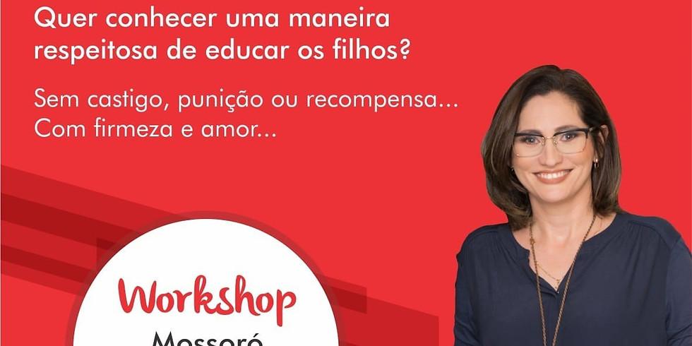 Workshop  Mossoró - Disciplina Positiva