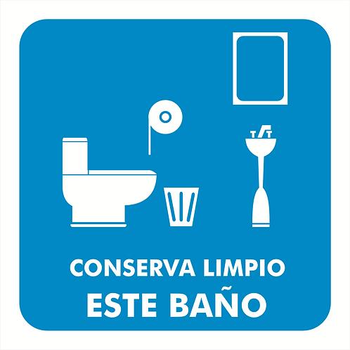 Conserva Limpio Este Baño