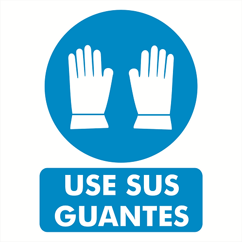 Use sus Guantes