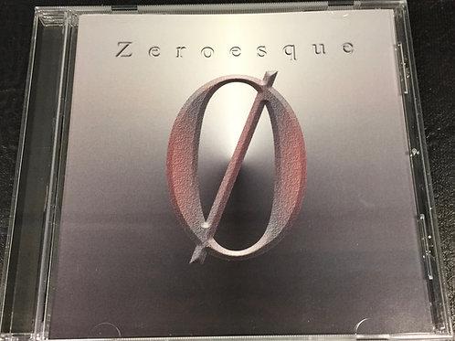 Zeroesque- Zeroesque