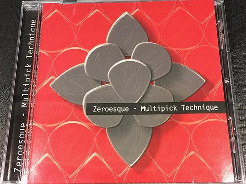 Multipick Technique- Zeroesque