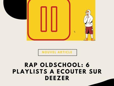 Rap Oldschool : 6 playlists à écouter sur Deezer