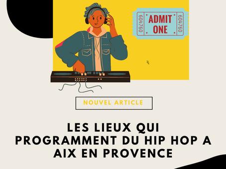 Rap à Aix en Provence : quels sont les lieux qui programment du Hip Hop ?