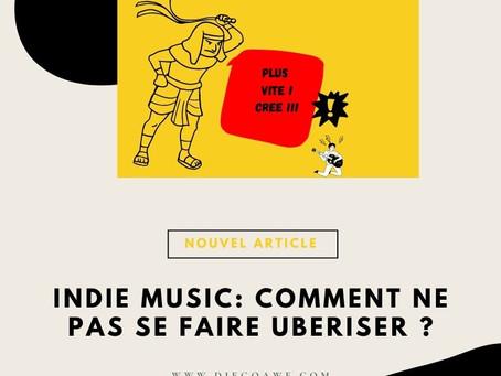 Indie music : comment ne pas se faire ubériser ?