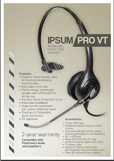 Ipsum Pro VT Monaural voice tube headset