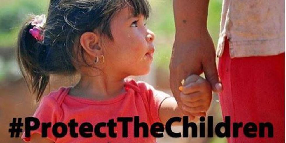 Protect The Children Vigil