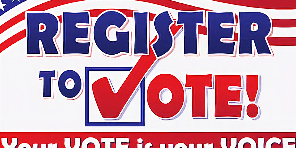 LAST DAY TO REGISTER TO VOTE BEFORE 2019 Elections