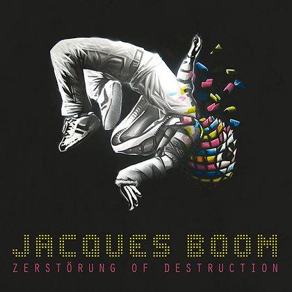CD - Jacques Boom - Zerstörung of Destruction