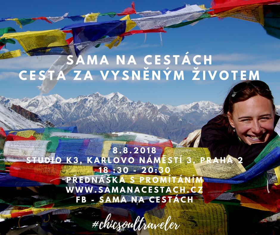 Přednáška SAMA NA CESTÁCH 8.8.2018 PRAHA