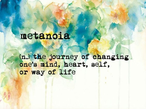 Life-Altering Metanoia
