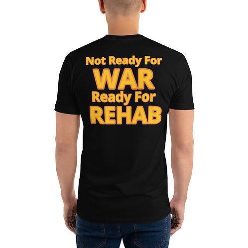 """READY FOR REHAB"" Short Sleeve T-shirt"