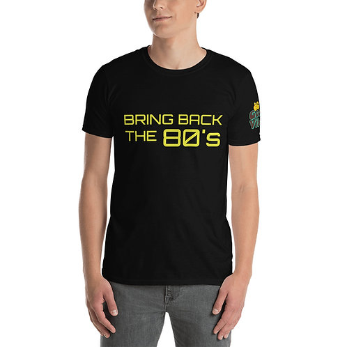 Bring Back The 80's Short-Sleeve Unisex T-Shirt