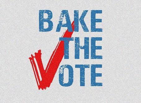 Bake the Vote!
