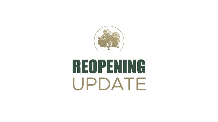 reopening update.001.jpeg