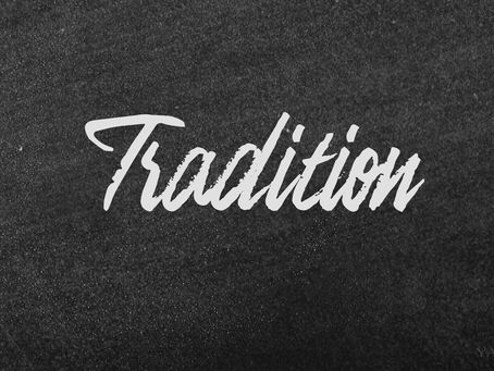 Whose Tradition Are You Keeping?