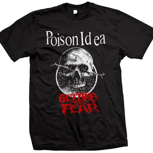 Poison Idea - Getting the Fear shirt