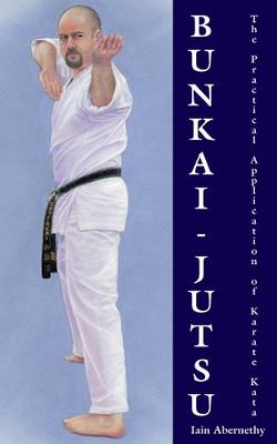 Bunkai-Jutsu by Iain Abernethy