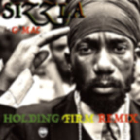 Sizzla - Holding Firm Remix [featuring G-Mac]