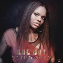Lil Bit - Drippin On Em