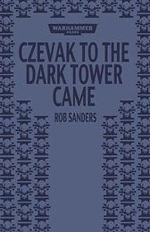 Czevak To The Dark Tower Came.jpg